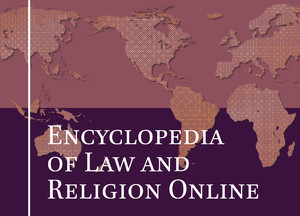 The Encyclopedia of Law and Religion Online