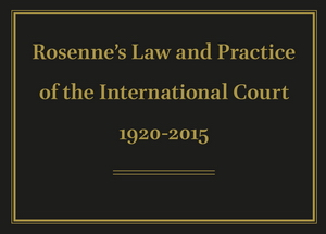 Rosenne's Law and Practice of the International Court 1920-2015 Online