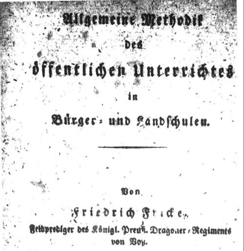Allgemeine Methodik des Öffentlichen Unterrichtes in Bürger-Und Landschulen
