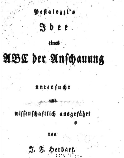 ABC(Pestalozzi's Idee Eines ABC der Anschauung)