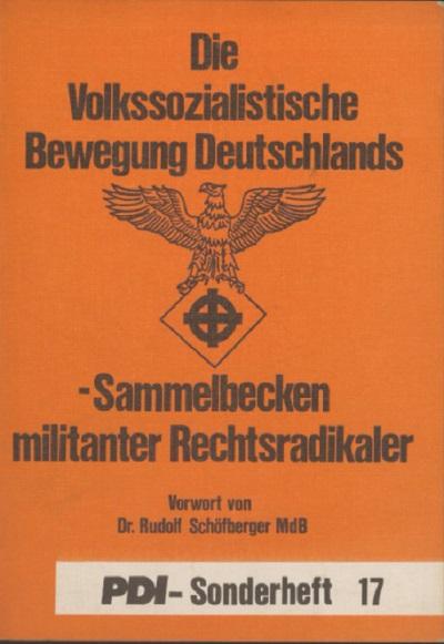 Die Volkssozialistische Bewegung Deutschlands-Sammelbecken militanter Rechtsradikaler