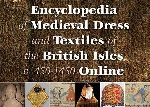 Encyclopedia of Medieval Dress and Textiles British Isles Online