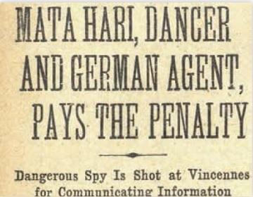 ダンサーのマタ・ハリ、スパイ容疑で銃殺刑
