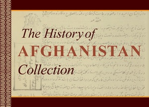 The History of Afghanistan Collection